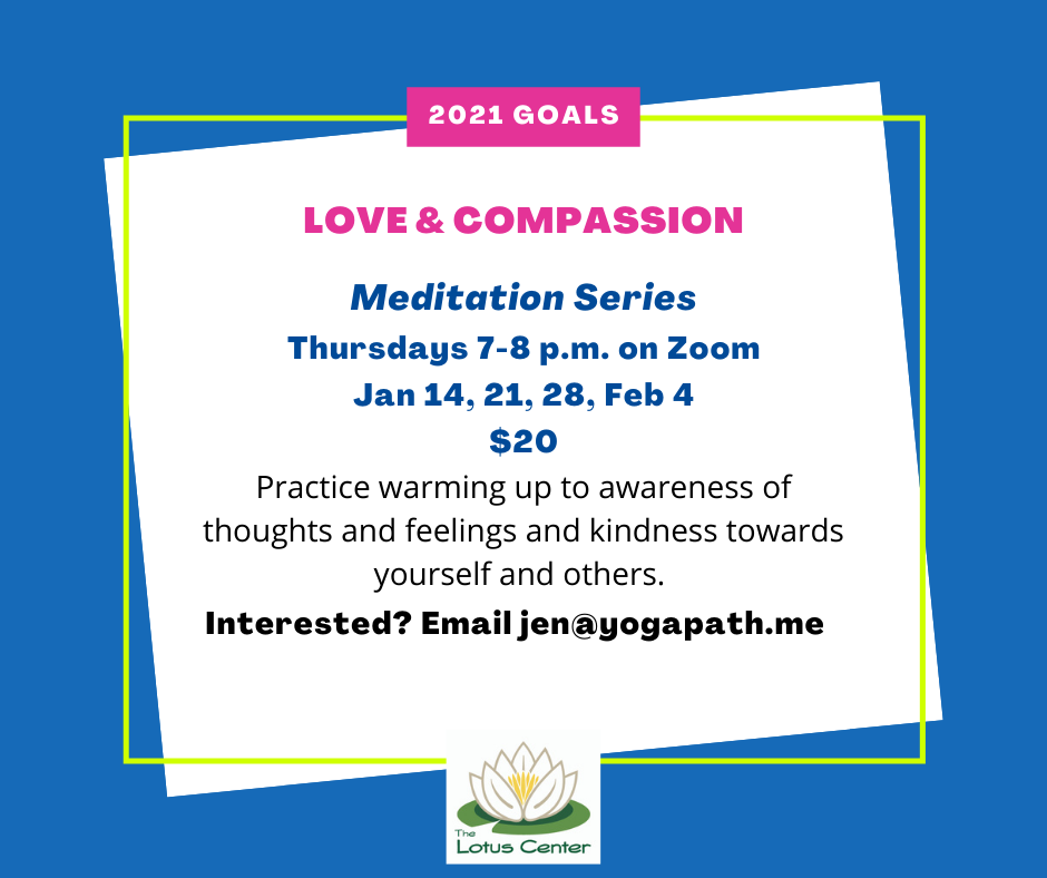 Meditation 4 part Series – Lovingkindness and Compassion